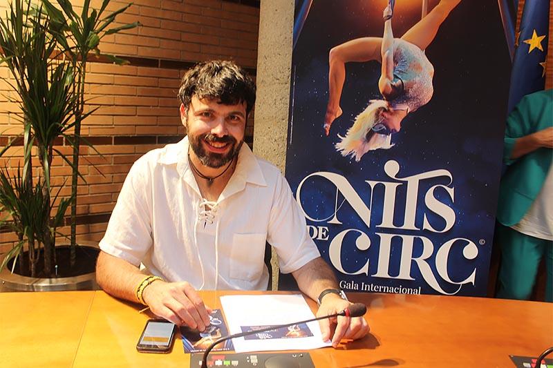 """Èric Ibáñez: """"Espectacles com Nits de Circ ajuden a la recuperació"""""""